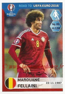 Panini Road to Euro 2016 Stickers - N° 010 - Marouane FELLAINI (Belgique)