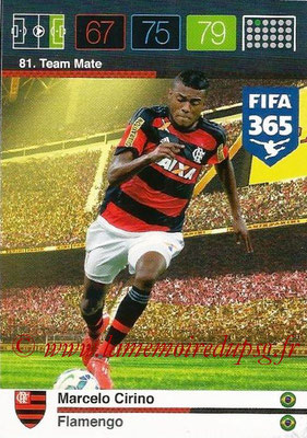 2015-16 - Panini Adrenalyn XL FIFA 365 - N° 081 - Marcelo CIRINO (Flamengo) (Team Mate)