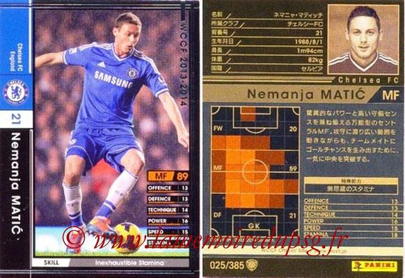 2013-14 - WCCF - N° 025 - Nemanja MATIC (Chelsea FC)