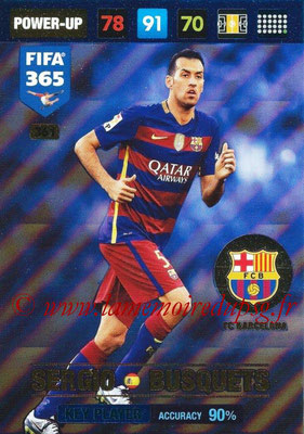 2016-17 - Panini Adrenalyn XL FIFA 365 - N° 361 - Sergio BUSQUETS (FC Barcelone) (Key Player)