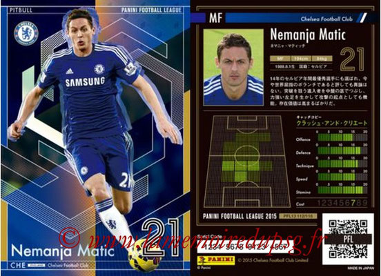Panini Football League 2015 - PFL13 - N° 112 - Nemanja MATIC (Chelsea FC) (Pitbull)