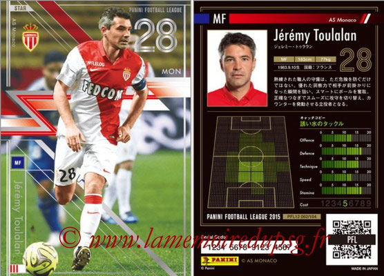 Panini Football League 2015 - PFL12 - N° 062 - Jérémy TOULALAN (AS Monaco) (Star)