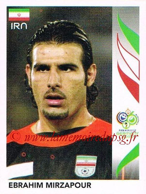 2006 - Panini FIFA World Cup Germany Stickers - N° 265 - Ebrahim MIRZAPOUR (Iran)