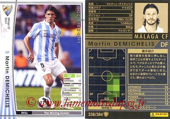 2012-13 - WCCF - N° 338 - Martin DEMICHELIS (Malaga CF)
