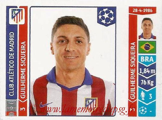 2014-15 - Panini Champions League N° 041 - Guilherme SIQUEIRA (Atletico Madrid)