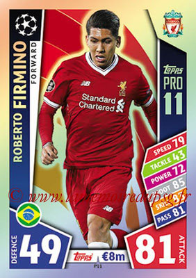 2017-18 - Topps UEFA Champions League Match Attax - N° P11 - Roberto FIRMINO (Liverpool FC) (Pro 11)