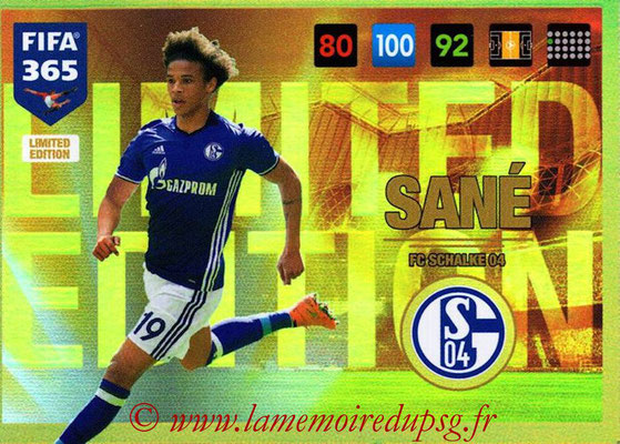 2016-17 - Panini Adrenalyn XL FIFA 365 - N° LE31 - Leroy SANE (Schalke 04) (Limited Edition)