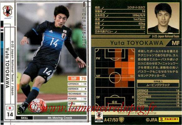 2015-16 - Panini WCCF - N° A47 - Yuta TOYOKAWA (Japon)