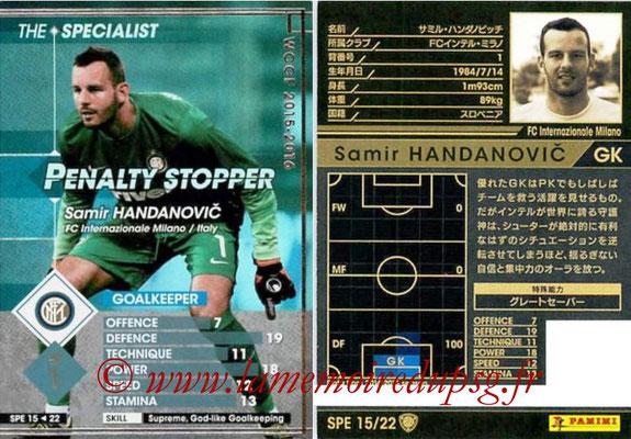 2015-16 - Panini WCCF - N° SPE15 - Samir HANDANOVIC (FC Inter Milan) (The Specialist)