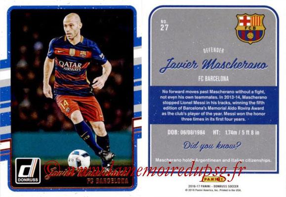 2016 - Panini Donruss Cards - N° 027 - Javier MASCHERANO (FC Barcelone)