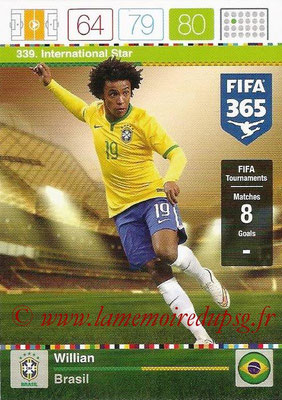 2015-16 - Panini Adrenalyn XL FIFA 365 - N° 339 - WILLIAN (Brésil) (International Star)