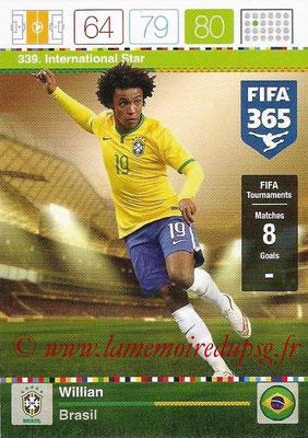 2015-16 - Panini Adrenalyn XL FIFA 365 - N° 339 - WILLIAN (Brésil) (International Star)