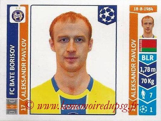 2014-15 - Panini Champions League N° 631 - Aleksandr PAVLOV (FC Bate Borisov)