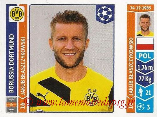 2014-15 - Panini Champions League N° 286 - Jakub BLASZCZYKOWSKI (Borussia Dortmund)