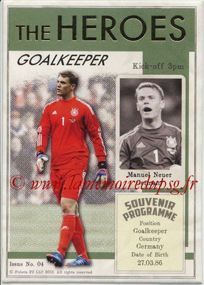 2013 - Futera World Football Unique - N° HER04 - Manuel NEUER (Allemagne) (Goalkeeper) (The Heroes)