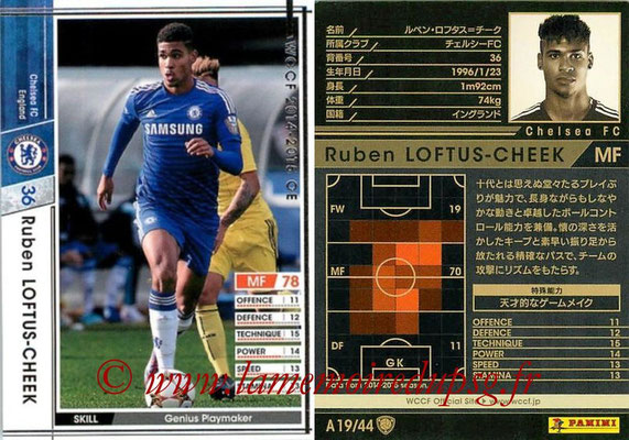 2013-14 - WCCF - N° A19 - Ruben LOFTUS-CHEEK (Chelsea FC)