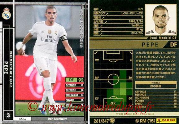 2015-16 - Panini WCCF - N° 261 - PEPE (Real Madrid CF)