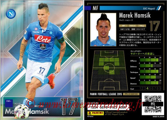 Panini Football League 2015 - PFL10 - N° 025 - Marek HAMSIK (Naples) (Star +)