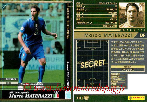 2015-16 - Panini WCCF - N° ATLE01 - Marco MATERAZZI (Italie) (All Time Legends)