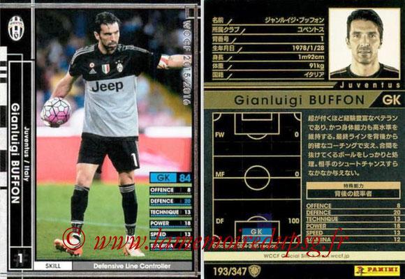 2015-16 - Panini WCCF - N° 193 - Gianluigi BUFFON (Juventus FC)