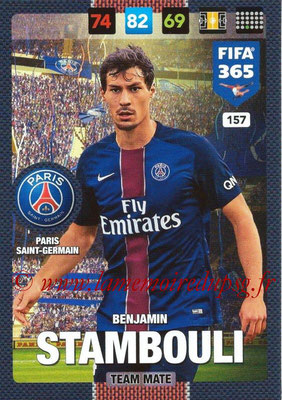 2016-17 - Panini Adrenalyn XL FIFA 365 - N° 157 - Benjamin STAMBOULI (Paris Saint-Germain)