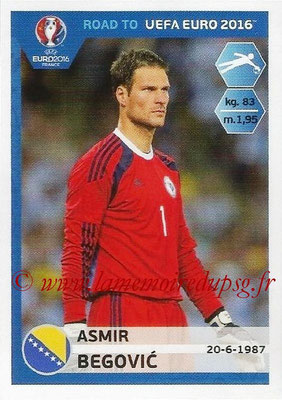 Panini Road to Euro 2016 Stickers - N° 017 - Asmir BEGOVIC (Bosnie Herzégovine)