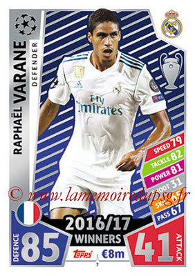 2017-18 - Topps UEFA Champions League Match Attax - N° 007 - Raphaël VARANE (Real Madrid CF)