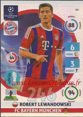 2014-15 - Adrenalyn XL champions League N° 326 - Robert LEWANDOWSKI (FC Bayern Munchen) (Game Changer)