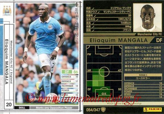 2015-16 - Panini WCCF - N° 054 - Eliakim MANGALA (Manchester City FC)