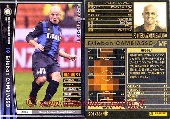 2012-13 - WCCF - N° 201 - Esteban CAMBIASSO (Inter Milan)