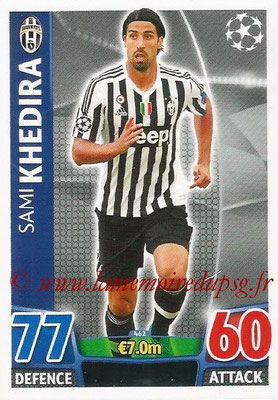 2015-16 - Topps UEFA Champions League Match Attax - N° 462 - Sami KHEDIRA (Juventus FC)