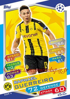2016-17 - Topps UEFA Champions League Match Attax - N° DOR4 - Raphael GUERREIRO (Borussia Dortmund)
