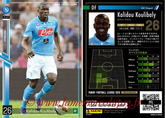 Panini Football League 2015 - PFL10 - N° 024 - Kalidou KOULIBALY (Naples)