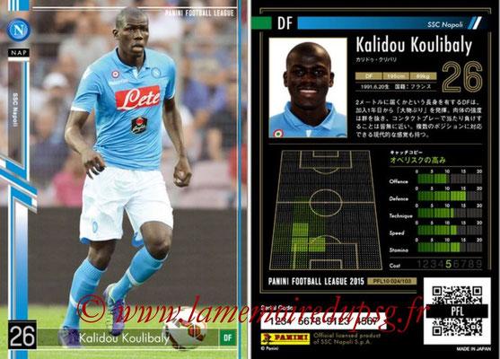 Panini Football League 2015 - PFL10 - N° 024 - Kalidou KOULIBALY (Naples)