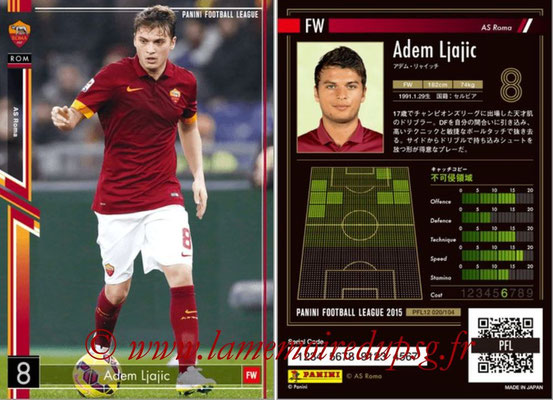 Panini Football League 2015 - PFL12 - N° 020 - Adem LJAJIC (AS Roma)