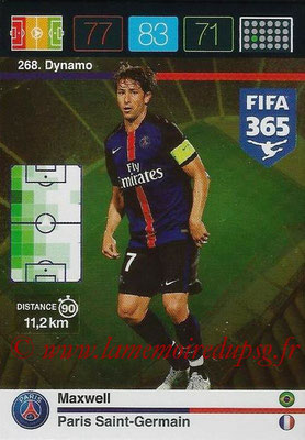 2015-16 - Panini Adrenalyn XL FIFA 365 - N° 268 - MAXWELL (Paris Saint-Germain) (Dynamo)