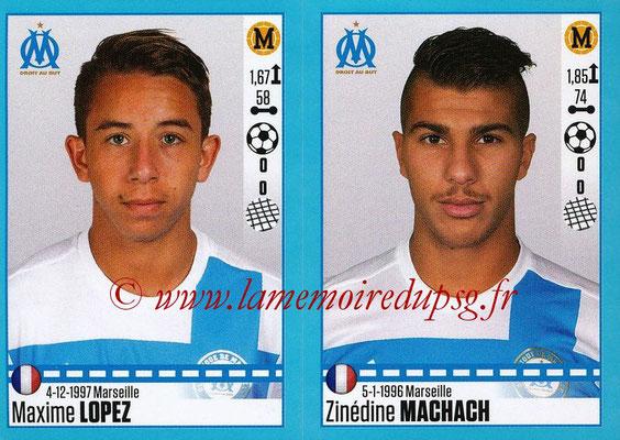 2016-17 - Panini Ligue 1 Stickers - N° 412 + 413 - Maxime LOPEZ + Zinédine MACHACH (Marseille)