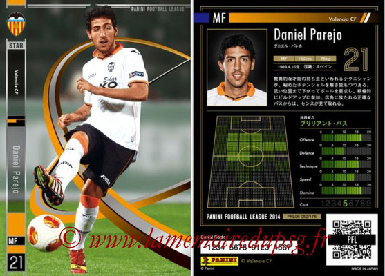 Panini Football League 2014 - PFL08 - N° 052 - Daniel PAREJO (FC Valence) (Star)