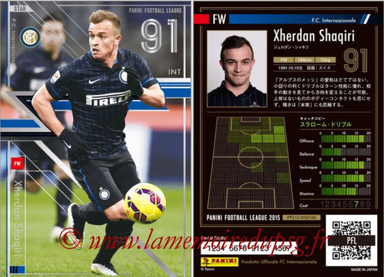 Panini Football League 2015 - PFL12 - N° 015 - Xherdan SHAQIRI (Inter) (Star)