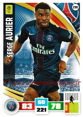 2016-17 - Panini Adrenalyn XL Ligue 1 - N° 290 - Serge AURIER (Paris Saint-Germain)