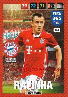 2016-17 - Panini Adrenalyn XL FIFA 365 - N° 164 - RAFINHA (FC Bayern Munich)