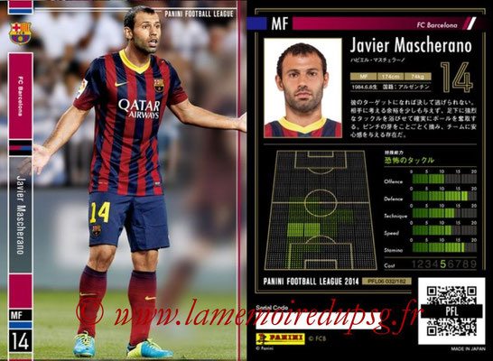 Panini Football League 2014 - PFL06 - N° 032 - Javier MASCHERANO (FC Barcelone)