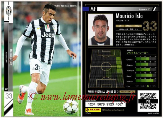 Panini Football League 2013 - PFL03 - N° 014 - Mauricio Isla (Juventus FC)