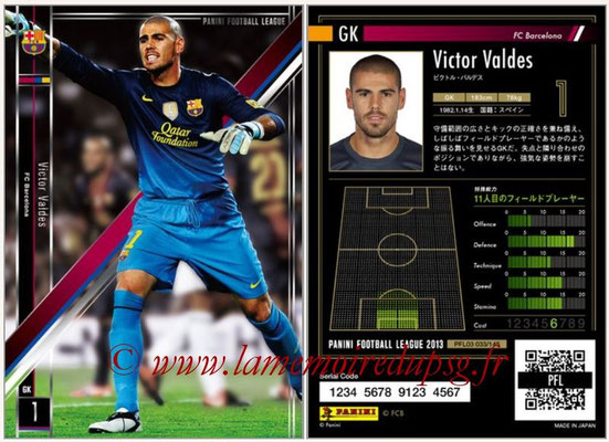 Panini Football League 2013 - PFL03 - N° 033 - Victor Valdes (FC Barcelone)