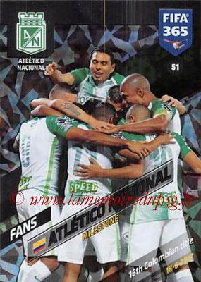 2017-18 - Panini FIFA 365 Cards - N° 051 - Célébration Etletico Nacional (Milestone)