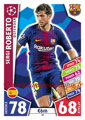 2017-18 - Topps UEFA Champions League Match Attax - N° 026 - Sergi ROBERTO (FC Barcelone)