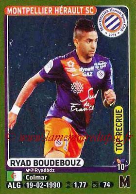 2015-16 - Panini Ligue 1 Stickers - N° 288 - Ryad BOUDEBOUZ (Montpellier Hérault SC) (Top recrue)