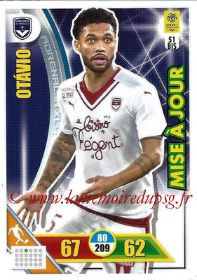 2017-18 - Panini Adrenalyn XL Ligue 1 - N° 051bis - OTAVIO (Bordeaux) (Mise à jour)