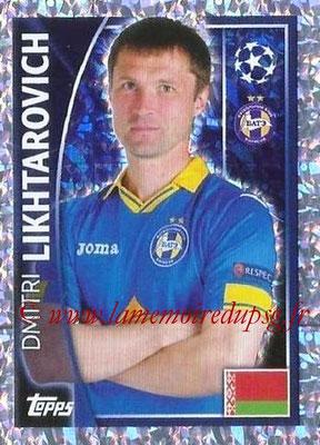 2015-16 - Topps UEFA Champions League Stickers - N° 359 - Dmitri LIKHTAROVICH (FC Bate Borisov)