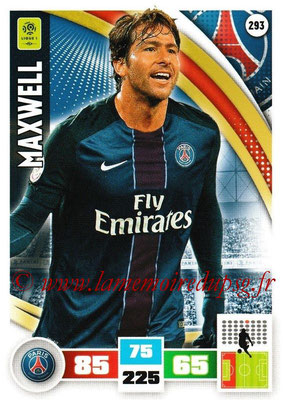 2016-17 - Panini Adrenalyn XL Ligue 1 - N° 293 - MAXWELL (Paris Saint-Germain)